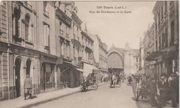 Indre Et  Loire :  TOURS  :  Rue De  Bordeaux  Et  La  Gare - Tours