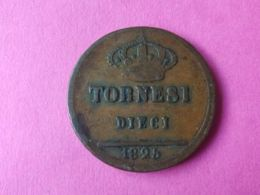 10 Tornesi 1825 - Monete Regionali