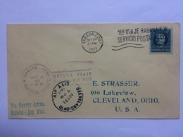 CUBA 1927 Air Mail Cover Havana To Cleveland USA - Various Cachets - Cuba