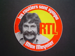 GRAND AUTOCOLLANT Ancien : RTL / MAX MEYNIER  / ROUTIER SYMPA - Autocollants