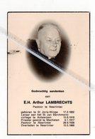 E.H. ARTHUR LAMBRECHTS ° ST.JORIS - WINGE 1892 + NEERLINTER 1966 / LERAAR ST.JAN BERCHMANSCOLLEGE ANTWERPEN/ NEERLINTER - Images Religieuses