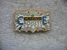 Pin's Du Casino De La CROISETTE à Cannes - Jeux