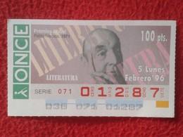 CUPÓN DE LA ONCE SPANISH LOTTERY CIEGOS LOTERÍA ESPAÑA 1996 ESCRITOR WRITER PABLO NERUDA CHILE NOBEL LITERATURA 1971 VER - Billetes De Lotería