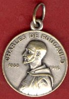 ** MEDAILLE  CHARLES  DE  FOUCAULD  1858 - 1916 ** - Religion & Esotericism