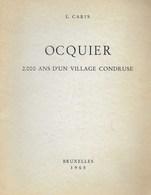 Condroz. Ocquier. 2000 Ans D'un Village Condruse. L. Caris - Belgique