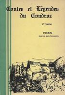Contes Et Légendes Du Condroz. P. Dijon. Huy Ciney... - Belgique