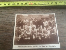 1932 1933 M EQUIPE DE FOOTBALL ETOILE SPORTIVE DU COLLEGE DE MAURIAC - Verzamelingen