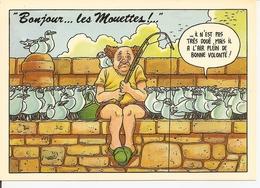 Humour. CPM. Bonjour ... Les Mouettes. (Il N'est Pas Très Doué, Mais Il A L'air Plein De Bonne Volonté !) - Humour