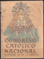 VI-453 CUBA CALCOMANIA CONGRESO CATOLICO NACIONAL 28-29 NOV 1959. 9,5x13cm. CARIDAD DEL COBRE - Franking Labels