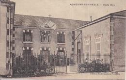 55 MONTIERS-SUR-SAULX (702 Hab.) - École Libre - Édition Des Comptoirs Français - Francia