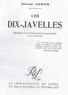 Les Dix-Javelles. Mémoires D'un Conducteur De Malle-poste. Georges Garnir. Juseret-en-Condroz - Ciney... - Belgique