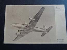 Aviation ( 118 ) Avion  Vliegtuig  : SABENA  Douglas D.C. 4  - En Route Pour Léopoldville - 1946-....: Era Moderna