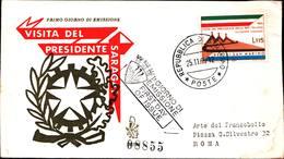 13227a)F.D.C.SAN Marino      Visita Del Presidente Saragat A San Marino - 25 Novembre 1965 - FDC
