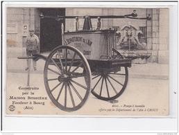 BOURG : Publicité Pour Le Fondeur BUSSIERE (pompe A Incendie De CROUY Dans L'Aisne) Pompiers - Tres Bon Etat - Bourg-en-Bresse