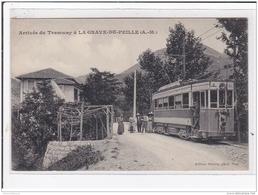 LA GRAVE-DE-PEILLE : Arrivée Du Tramway - Très Bon état - Otros Municipios