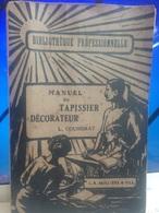 MANUEL DU TAPISSIER DECORATEUR, L.Coussirat - Bricolage / Technique