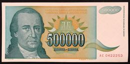 YUGOSLAVIA JUGOSLAVIA  500000 500.000 DINARA 1993   FDS / UNC Lotto.233 - Jugoslavia
