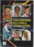 Libro 49 Il Ballo Pantomima Della Cordella A Petralia Sottana - Libri, Riviste, Fumetti