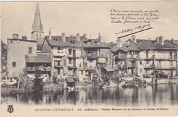 AURILLAC Vieilles Maisons Sur La Jordanne Et Clocher St Geraud - Aurillac