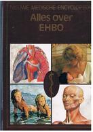 Nieuve Medische Encyclopedie  ALLES OVER EHBO 256 PAGES 1.400KG - Encyclopédies