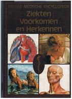 Nieuve Medische Encyclopedie   Ziekten Voorkomen  En Herkennen 256 PAGES 1.400KG - Enciclopedie