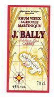 Etiquette Rhum Vieux  Agricole - J.Bally - 45% - 70cl. -Habitation Lajus, Carbet - MARTINIQUE - - Rhum