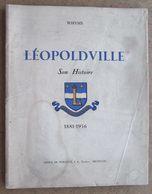 Whyms - Léopoldville - Son Histoire 1881-1956  / ETAT - Histoire