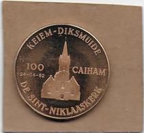 100 CAIHAM 1982 DIKSMUIDE KEIEM DE SINT-NIKLAASKERK - Gemeentepenningen