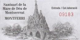 Ticket - SANTUARI MARE DE DEU DE MONTSERRAT - Tickets D'entrée