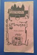 Ferrara Il Ferrariola Almanacco Per L'anno 1907 - Libri Antichi