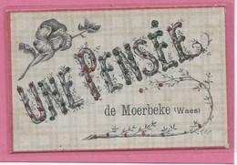 MOERBEKE-WAAS:  UNE PENSEE - Moerbeke-Waas