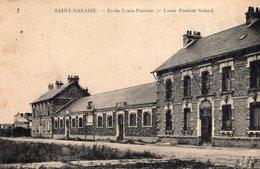 S2580 Cpa 44 Saint Nazaire - Ecole Louis Pasteur - Saint Nazaire