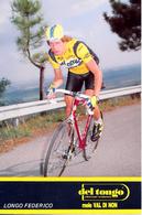 LONGO Federico ITA (Mirano (Veneto),15-8-'62) 1989 Del Tongo - Mele Val Di Non - Ciclismo