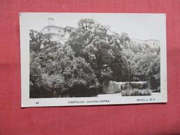 RPPC  Castillo Chapultepec Mexico   -ref    3574 - Mexiko