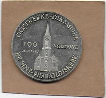 100 VOLCVAVE 1982 DIKSMUIDE OOSTKERKE DE SINT-PHARAILDISKERK - Gemeentepenningen