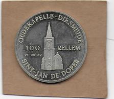 100 RELLEM 1982 DIKSMUIDE OUDEKAPELLE DE SINT-JAN DE DOPER - Gemeentepenningen