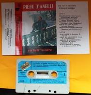 MC MUSICASSETTA PIERO D'ANGELI - CU TUTT' 'O CORE Etichetta STUDIO F - CM/009 C - Cassette