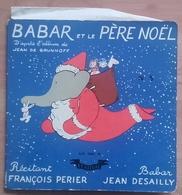 Super 45T - BABAR Et Le Père Noël - Livre-disque - Spezialformate