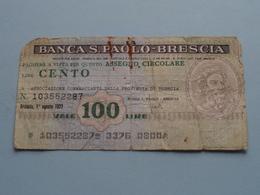 Banca S. PAOLO - BRESCIA Assegno Circolare : Lire Cento 100 ( 103552287 ) 1 Ag 1977 ( For Grade, Please See Photo ) ! - Italië