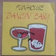 45T - Funhouse - Dancin' Easy - Dance, Techno & House