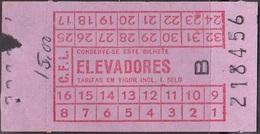 Ascenseurs/ Elevator, Ticket - Elevadores Da C.F.L. Carris De Ferro De Lisboa / 40's To 50's - Billetes De Transporte
