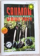 OPUSCULE 1996 LA PECHE SPORTIVE AU SAUMON ATLANTIQUE ANADROME AU QUEBEC CANADA LA FLEUR DE LYS - Pêche