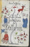 Saints Familiers De Wallonie. Jean Lefèvre. Casterman. Sambre, Meuse, Ardennes, Hesbaye Et Condroz - Belgique