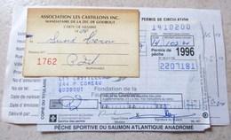 PERMIS DE PECHE DE CIRCULATION CARTE DE MEMBRE PECHE SPORTIVE AU SAUMON ATLANTIQUE QUEBEC CANADA LES CASTILLONS - Pêche