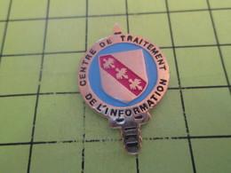 411e Pin's Pins / Rare Et  Belle Qualité !!! THEME : MILITARIA / CENTRE DE TRAITEMENT DE L'INFORMATION - Militaria