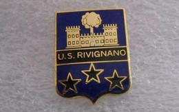 U.S. Rivignano Teor Calcio Udine Distintivi FootBall Soccer Spilla Italy FVG - Calcio