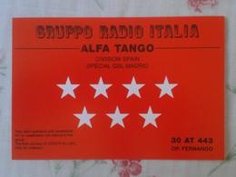 POSTAL TYPE POST CARD QSL RADIOAFICIONADOS RADIO AMATEUR GRUPPO ALFA TANGO ITALIA COMUNIDAD DE MADRID SPAIN ESPAÑA FLAG - Tarjetas QSL