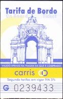 Ticket Ascenseur / Elevator - Elevador Arco Monumental Rua Augsta, Lisboa / Carris - Billetes De Transporte