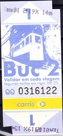 Ascenseur / Elevator, Ticket - Elevadores De Lisboa: Glória, Bica E Lavra / Carris - Billetes De Transporte