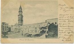 NAPOLI - Chiesa Del Carmine - Carrozza, Cavallo - Napoli